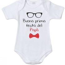 """Body neonato """"Buona prima festa del papà"""""""